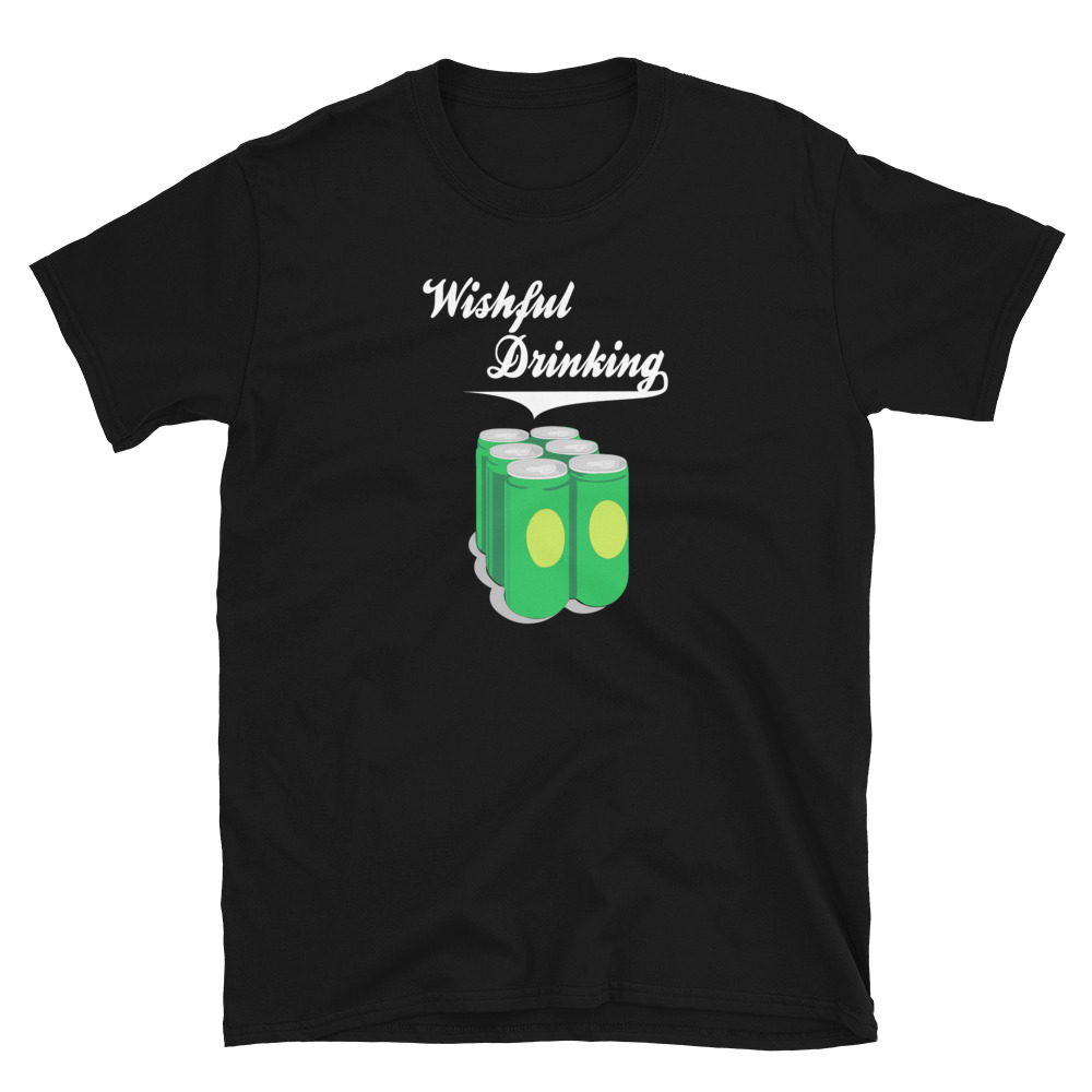 wishful-drinking-t-shirt